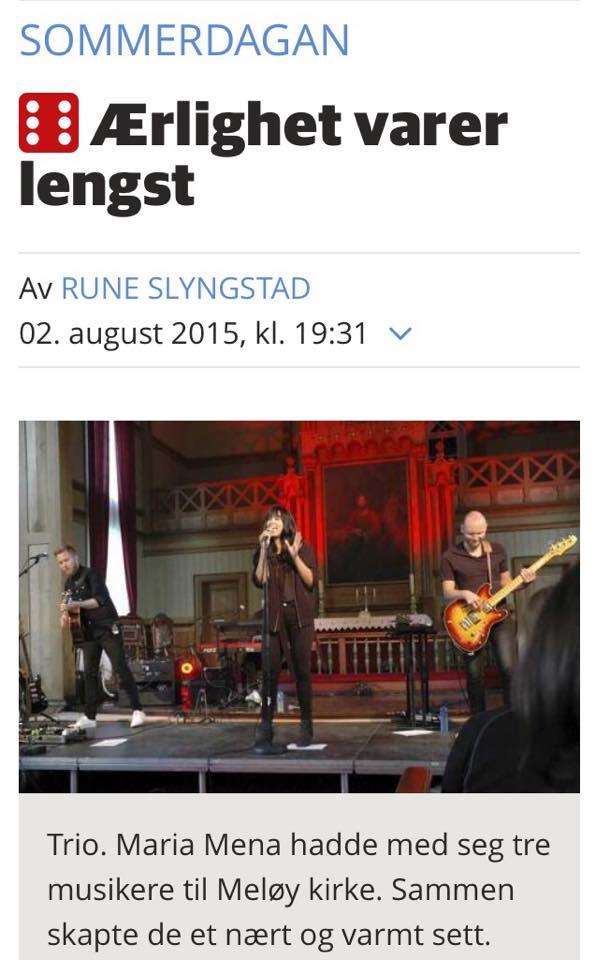 2. august holdt Maria Mena konsert i Meløy Kirke. Til terningkast 6.